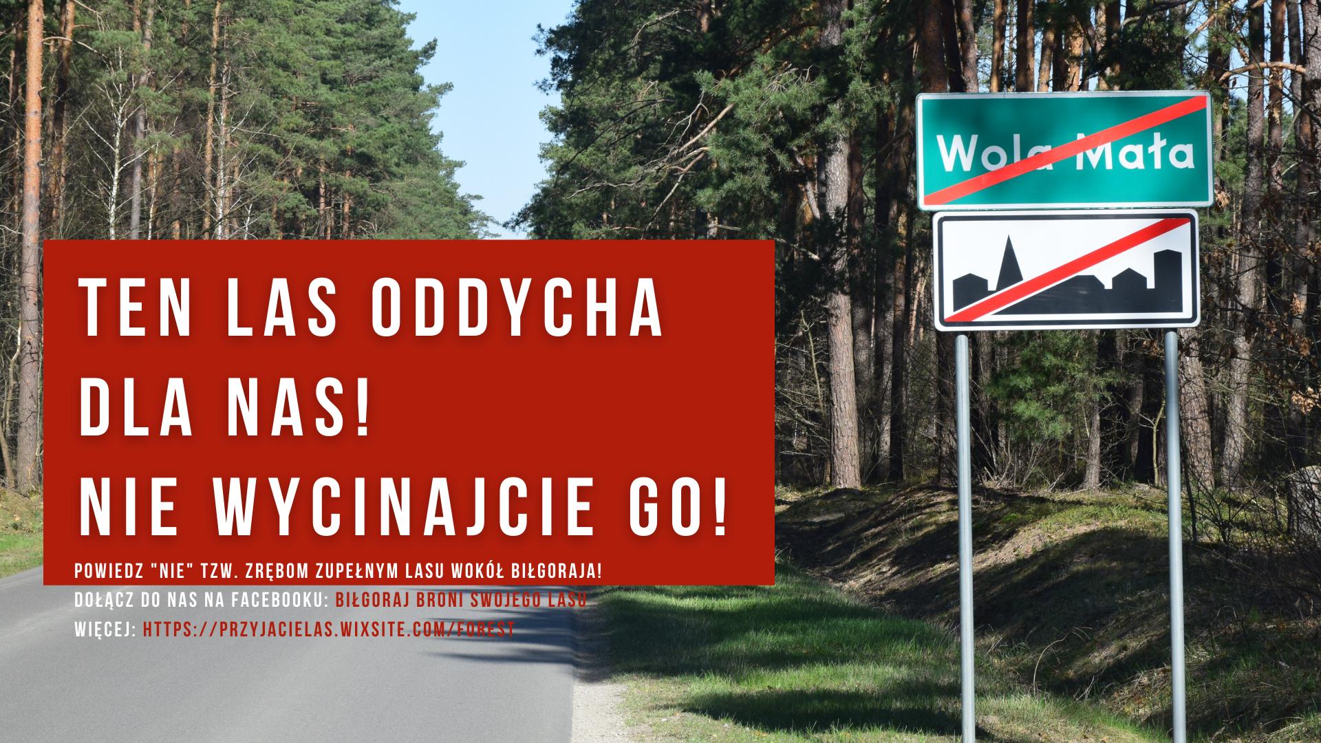 powiedz_nie_tzw._zrębom_zupełnym_lasu_wokół_biłgoraja!_dołącz_do_nas_na_facebooku_Biłgoraj_broni_swojego_lasu_więcej_httpsprzyjacielas_.wixsite_.comforest_.png
